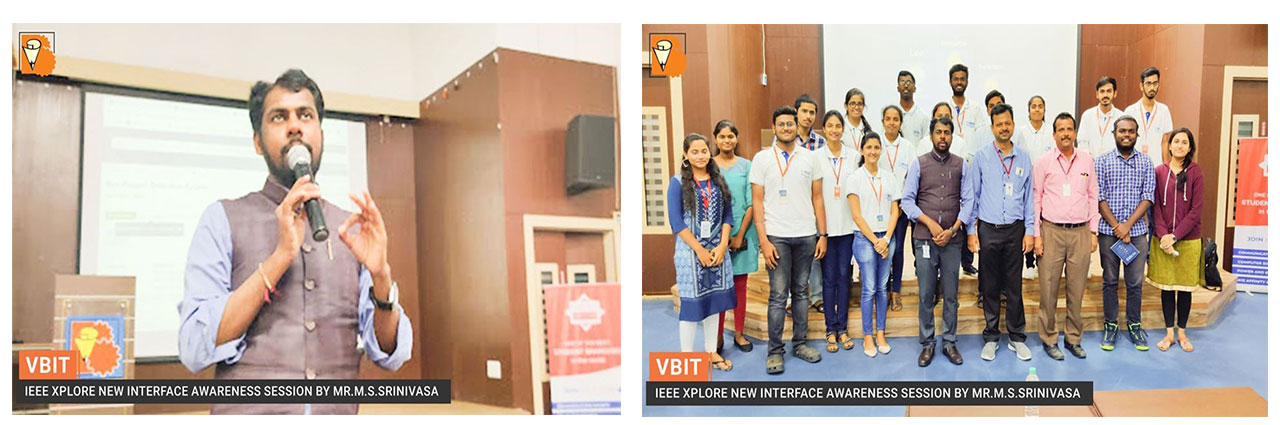 IEEE Xplore new interface awareness session for faculty and students was organized by IEEE-VBIT SB. Mr. M.S.Srinivasa, training manager, EBSCO information services was the resource person for this event.