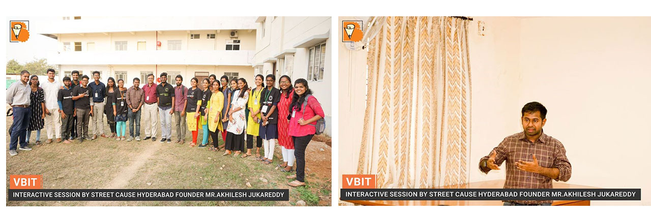 Interactive session by Street Cause Hyderabad section founder Mr.Akhilesh Jukareddy with Street cause VBIT students.