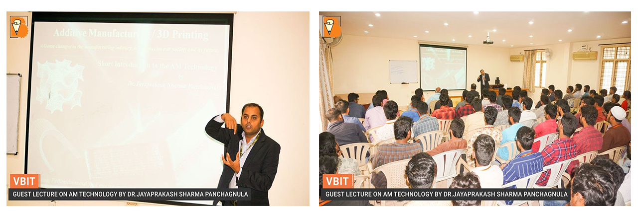 Department of Mechanical Engineering has organized a guest lecture on Additive Manufacturing Technology by Dr.P.Jaya Prakash Sharma, SRM University.